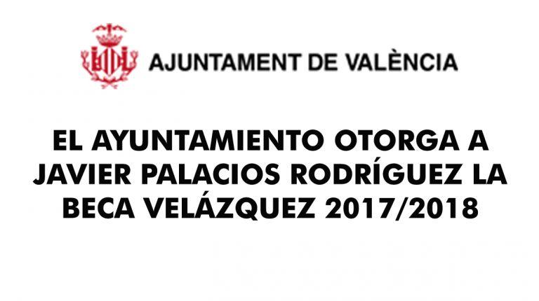 EL AYUNTAMIENTO OTORGA A JAVIER PALACIOS RODRÍGUEZ LA BECA VELÁZQUEZ 2017/2018