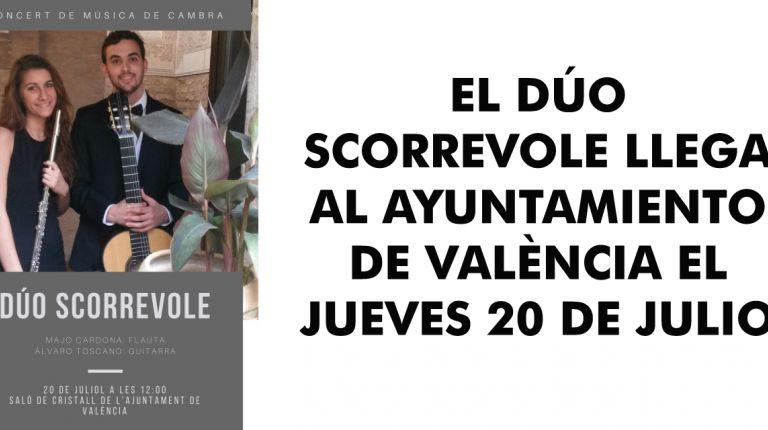 EL DÚO SCORREVOLE LLEGA AL AYUNTAMIENTO DE VALÈNCIA EL JUEVES 20 DE JULIO