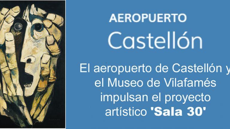 El aeropuerto de Castellón y el Museo de Vilafamés impulsan el proyecto  artístico 'Sala 30'