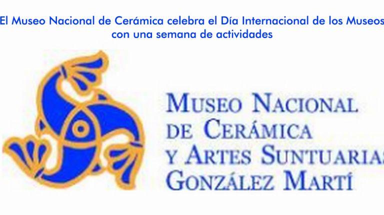 El Museo Nacional de Cerámica celebra el Día Internacional de los Museos con una semana de actividades