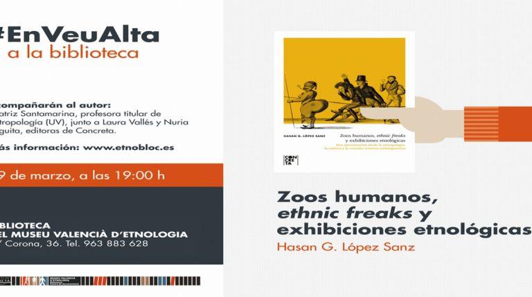 La Biblioteca del Museu Valencià d'Etnologia presenta Zoos humanos, ethnic freaks y exhibiciones etnológicas